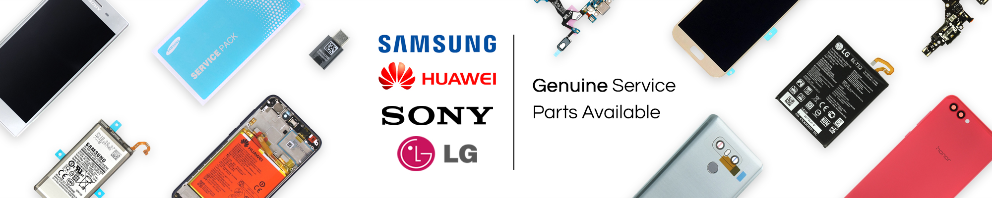 Original Service Parts available for Samsung, Huawei, LG, Sony at GSM Parts Center