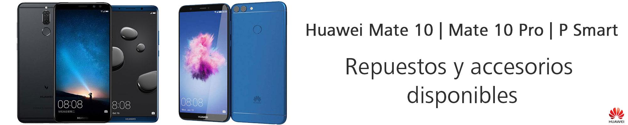 Nuevos repuestos y accesorios disponibles para Huawei Mate 10, Mate 10 Pro and P Smart