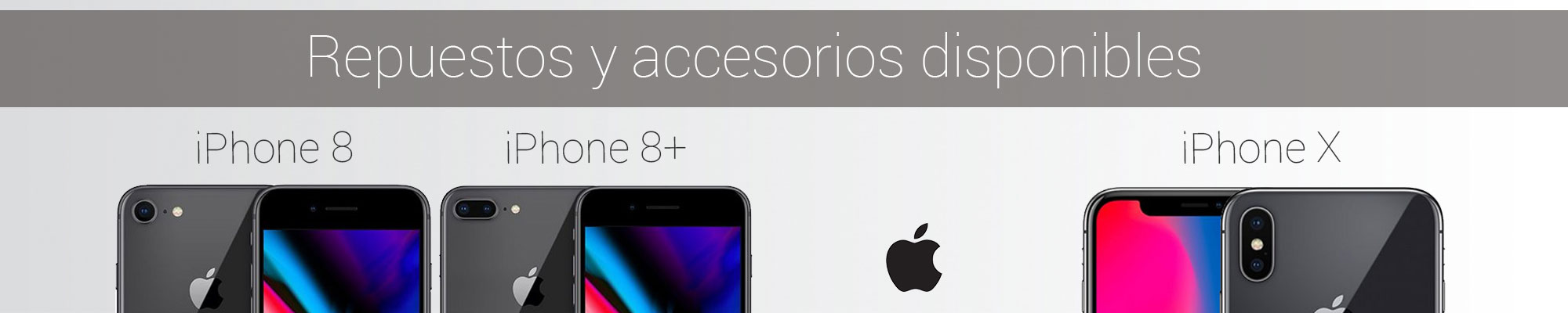 Spare parts and accessoires available for the new Apple iPhone X, iPhone 8 and iPhone 8+