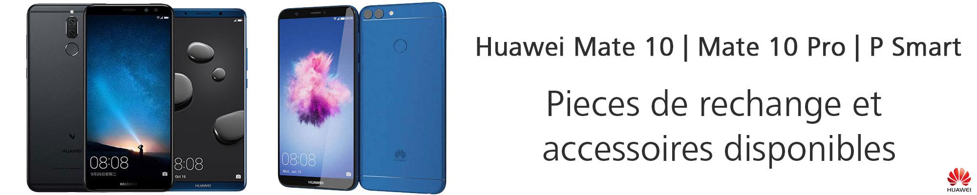 Nouvelles pièces de rechange et accessoires disponibles pour Huawei Mate 10, Mate 10 Pro and P Smart
