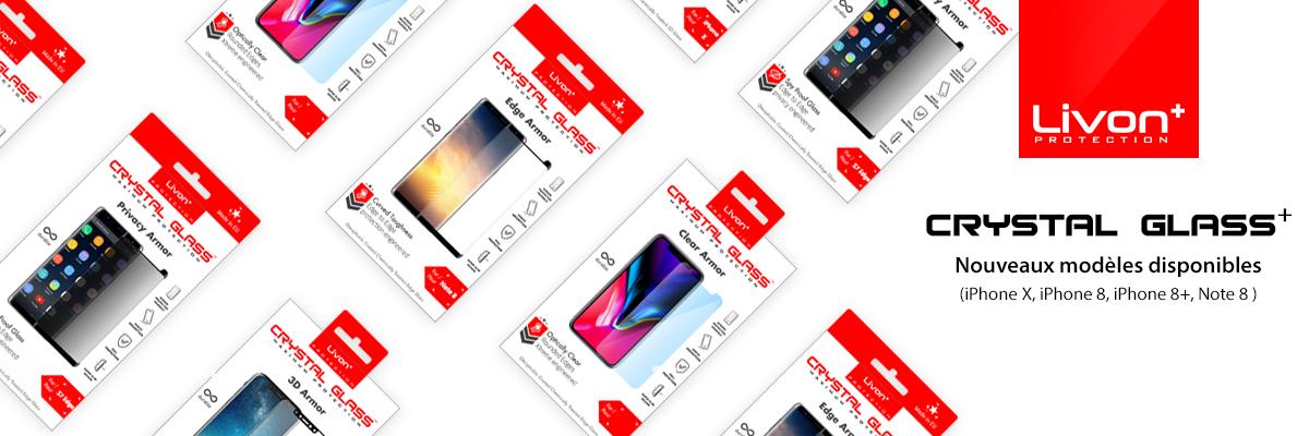 Livon Crystall Glass Nouveaux modeles disponibles pour iPhone x, iPhone 8, iPhone 8+ et Note 8