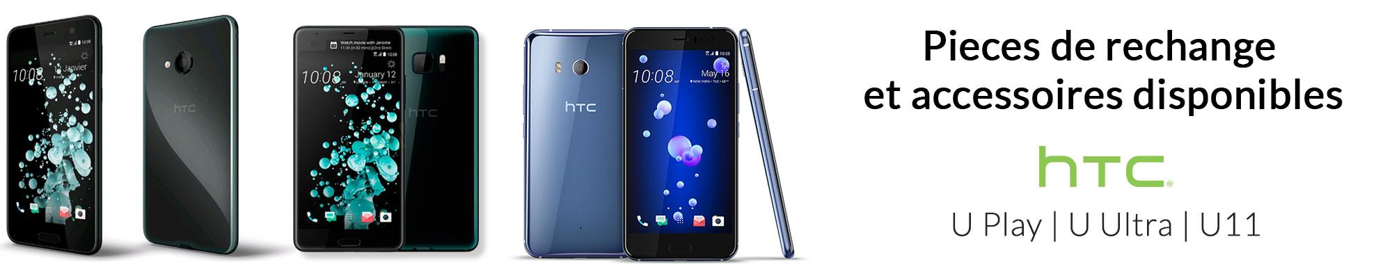 Nouveaux Pieces detachees et accessoires pour HTC U Play, U Ultra et U11 est disponibles