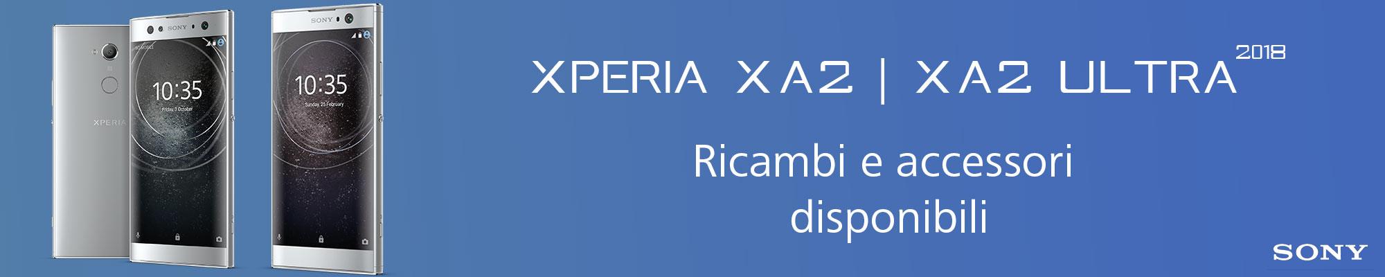 Nuovi pezzi di ricambio e accessori disponibili Sony Xperia XA2, Xperia XA2 Ultra